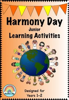 Harmony Day is celebrated in Australia on the 21st March. It is about celebrating cultural diversity, tolerance and inclusiveness of all Australians. This pack for Years 1 - 2 is designed to encourage students to think about the core values of Harmony Day and how they can contribute to a happier and peaceful world. ~ Rainbow Sky Creations ~