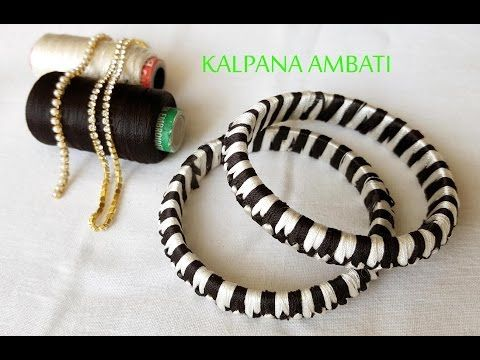 How to make Silk Thread Bangles - Striped Design at Home   Tutorial !! - YouTube