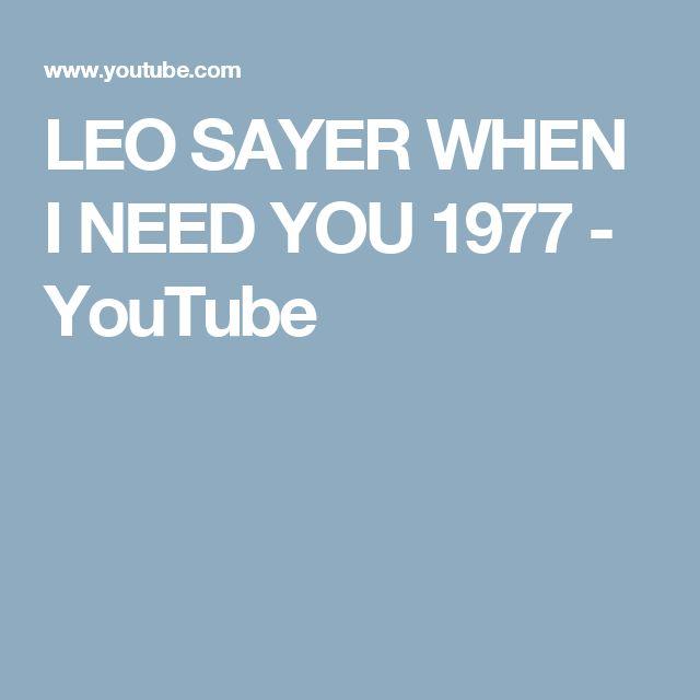 LEO SAYER WHEN I NEED YOU  1977 - YouTube