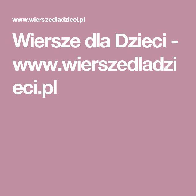 Wiersze dla Dzieci - www.wierszedladzieci.pl