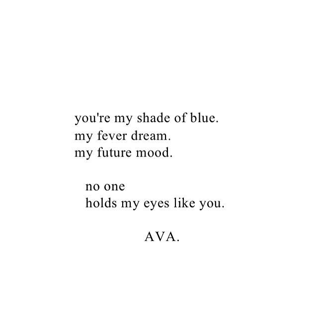 Pin By Annie Rosma Panjaitan On Quoted Cool Words Blue Eye Quotes Inspirational Quotes