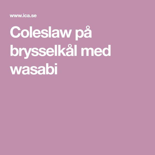 Coleslaw på brysselkål med wasabi