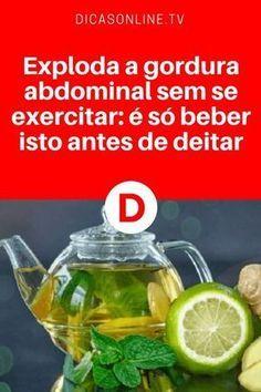 Secar barriga sem treinar   Exploda a gordura abdominal sem se exercitar: é só beber isto antes de deitar   Exploda a gordura abdominal sem se exercitar: é só beber isto antes de deitar