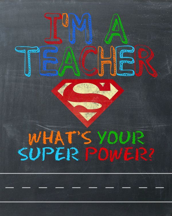 What's Your Super Power? - Teacher Gift & Free Printable - Happy-Go-Lucky