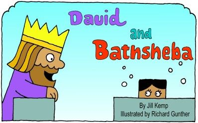 2 Samuel 11: 1-12:14; Psalms 51 David Sinned & Was Restored  Lamb songs Bible Story Books Be sure to check out the cute finger puppets of King David, Bathsheba, the servant, Joab, & Uriah the Hittite.