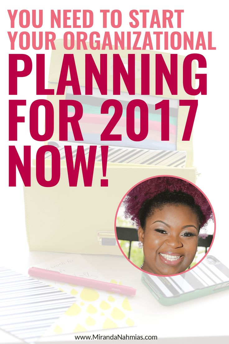 You Need to Start Organizational Planning for 2017 Now! // Miranda Nahmias << Priceless Planning