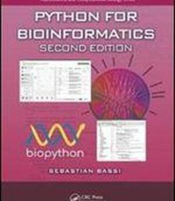 Python For Bioinformatics Second Edition (Chapman & Hall/Crc Mathematical And Computational Biology) PDF