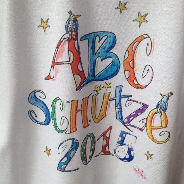 Inspiration für den Schulanfang und die Einschulung: T-shirt ABC Schütze, Schulkind, Einschulung / inspiration for the first day of school made by RosiRosinchen Illustrierte Namensgeschenke via DaWanda.com