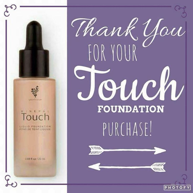 Thank you for your order! Liquid touch foundation