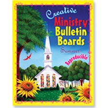 Creative Church Bulletin Boards | 77 - Creative Ministry Bulletin Boards: Summer
