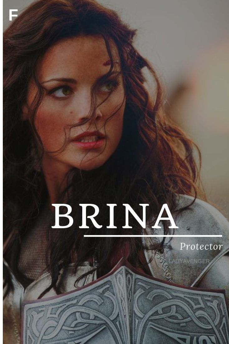 Brina Meaning Protector Celtic Names B Baby Girl Names B Baby