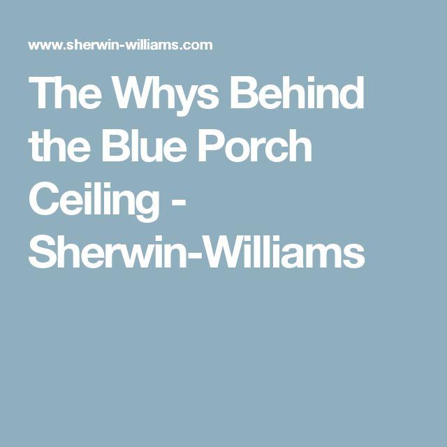 25 Best Ideas About Blue Porch Ceiling On Pinterest