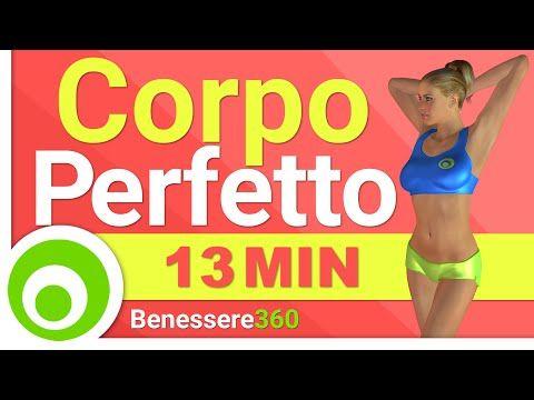 Esercizi per un Corpo Perfetto ♥ Workout Total Body per Tonificare e Bruciare Grasso - YouTube