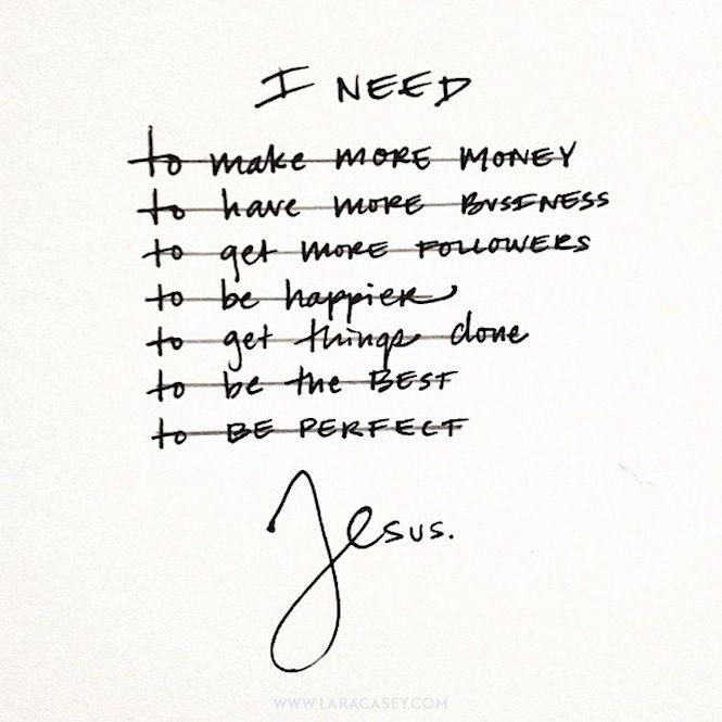 i need Jesus.