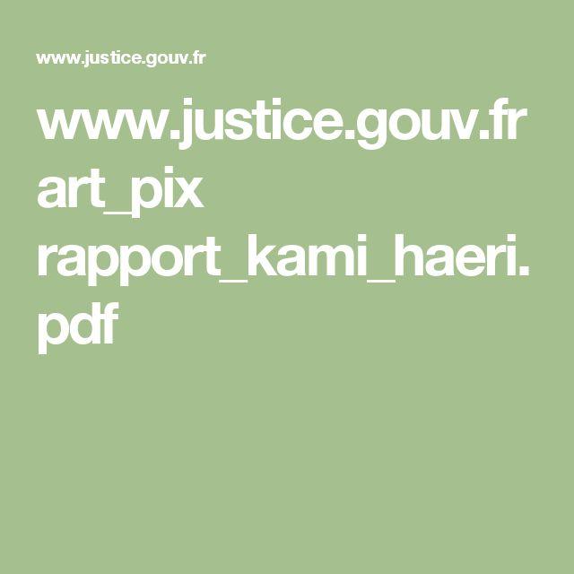 www.justice.gouv.fr art_pix rapport_kami_haeri.pdf