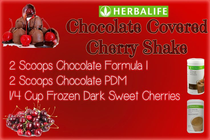 Herbalife Shake Recipe for Chocolate Covered Cherry Shake using Chocolate Formula 1, Chocolate PDM, and frozen cherries. Add to 6-8oz of water, ice, and blend. Tastes like Valentine's Day without the disappointment!
