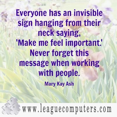 too, too, true ____     ! Mary Kay Ash Quote on Working with People