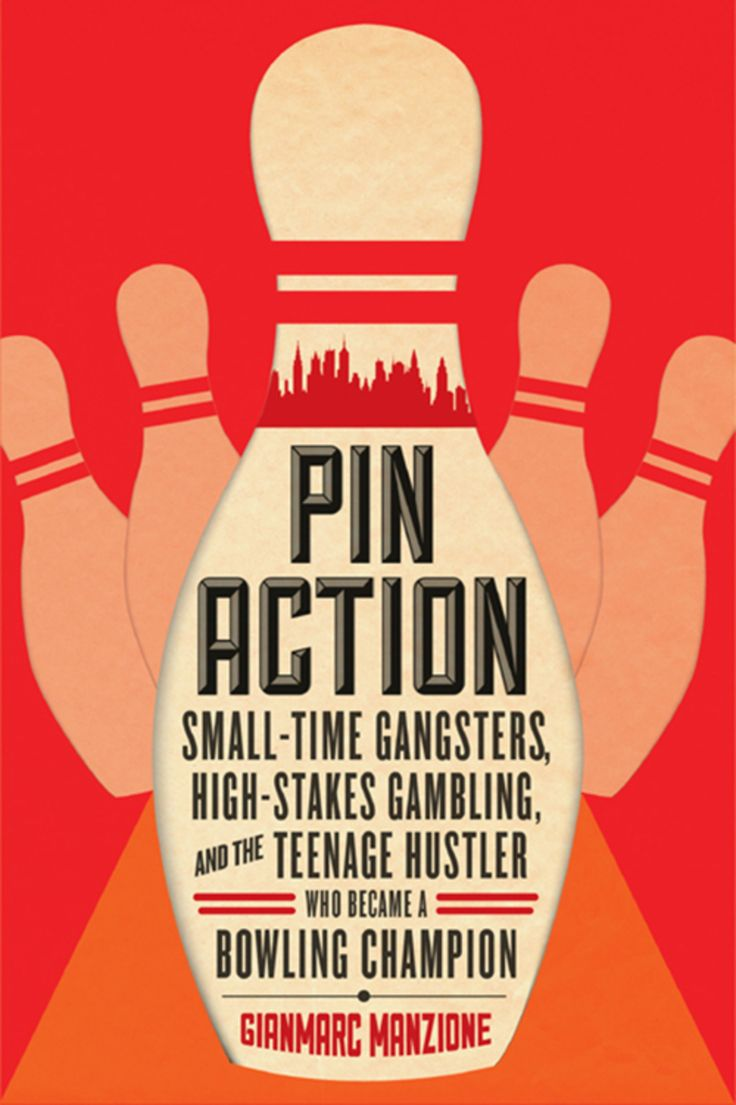 Pin Action: Small-Time Gangsters High-Stakes Gambling and the Teenage Hustler Who Became a Bowling Champion (eBook) – Products