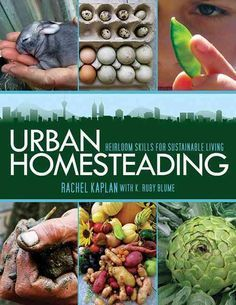 The urban homesteading movement is spreading rapidly across the nation. Urban…