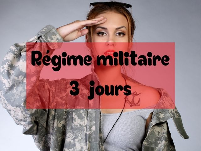 Régime Militaire 3 jours