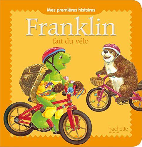Franklin fait du vélo de Paulette Bourgeois https://www.amazon.fr/dp/2013932758/ref=cm_sw_r_pi_dp_gcrLxbK2AP5JE