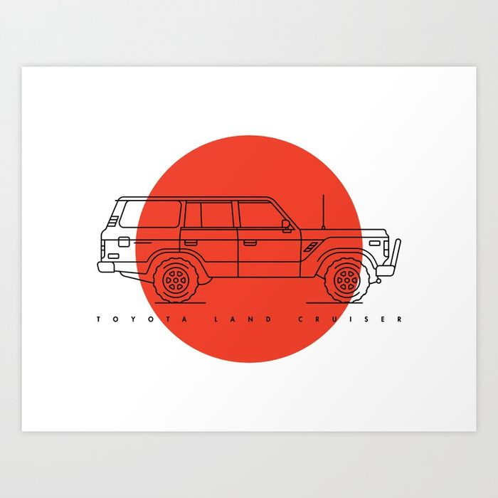 Buy Toyota Land Cruiser Art Print by jacobrosenburg. Worldwide shipping available at Society6.com. Just one of millions of high quality products available.