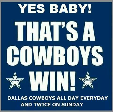 Cowboys Win, Baby!!!