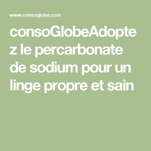 consoGlobeAdoptez le percarbonate de sodium pour un linge propre et sain