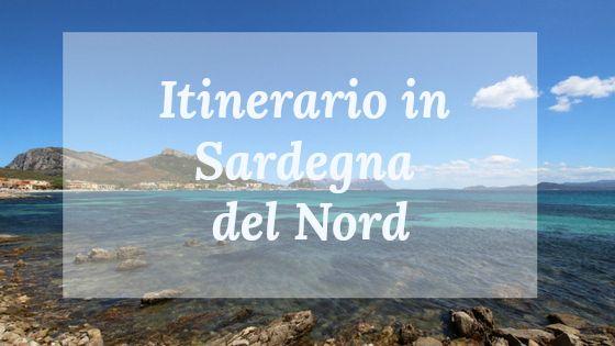 Sardegna del Nord - un itinerario tra splendidi paesaggi