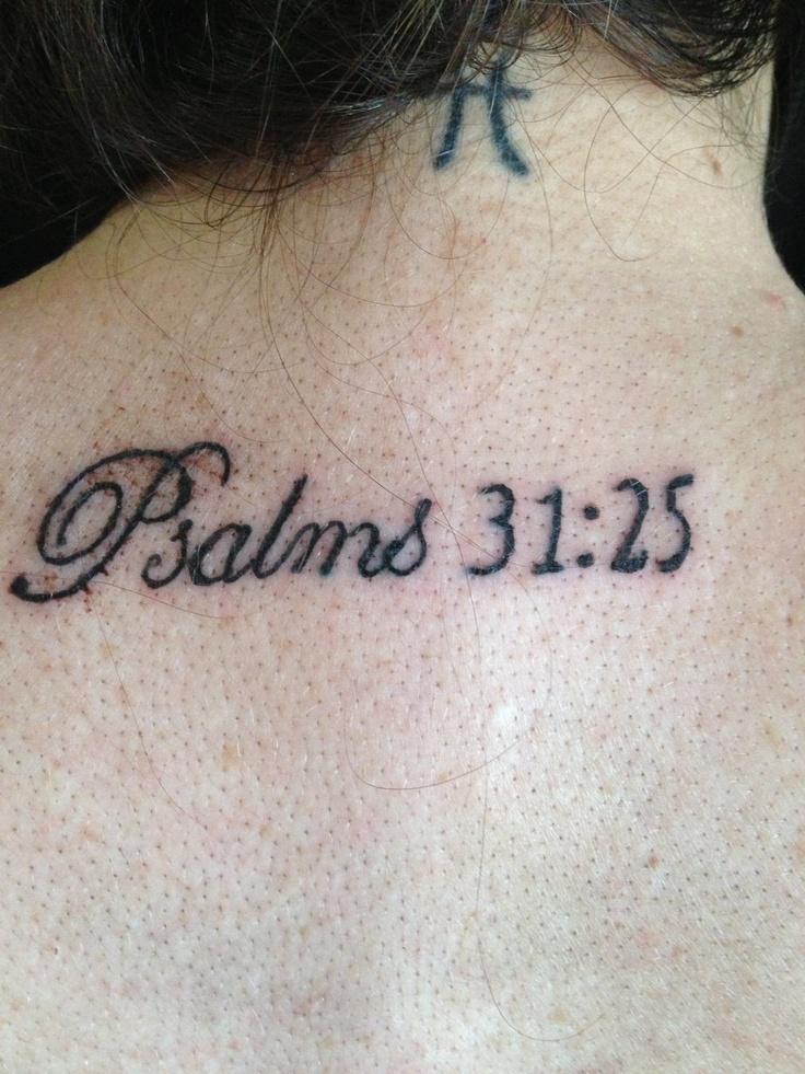 Psalms 31:25 tattoo