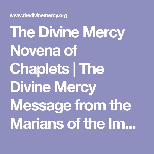 The Divine Mercy Novena of Chaplets | The Divine Mercy Message from the Marians of the Immaculate Conception
