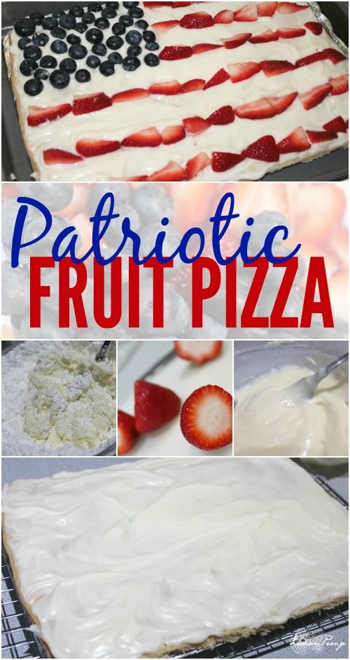 Patriotic Fruit Pizza Recipe! Easy Dessert Recipe for Memorial Day, 4th of July, Labor Day, or Veterans Day!