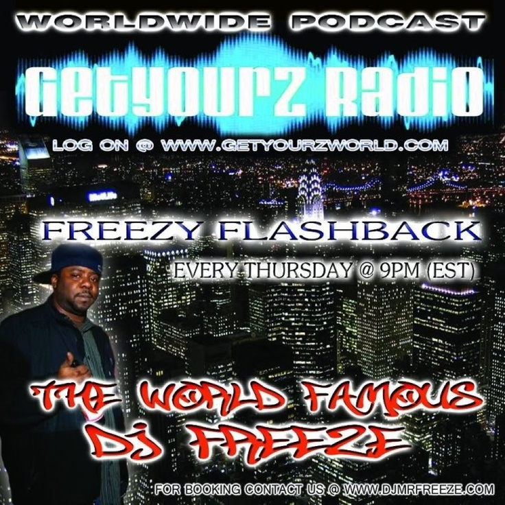 Freezy FlashBack with Dj Freeze every Thursday at 9pm est. Classic Hip Hop, R, Reggae and more