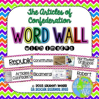Articles of Confederation Word Wall without definitions • ★★ This word wall is a great addition to any classroom or bulletin board! Each word can be cut out, laminated, and displayed in your classroom!