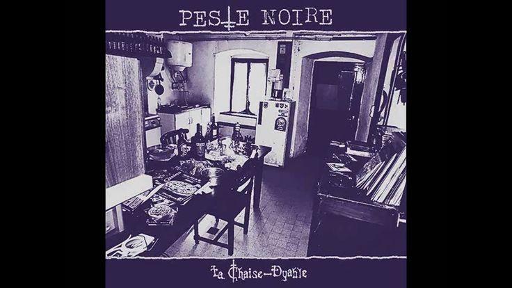 Peste Noire - La Chaise-Dyable (Full Album)