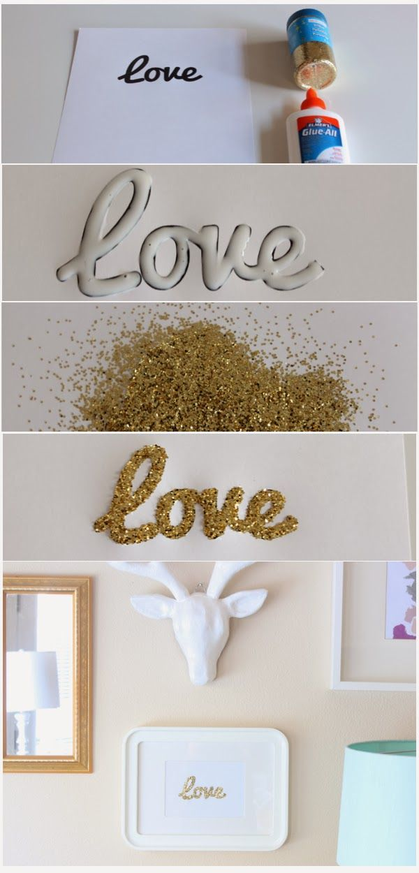 DIY Glitter LOVE Art. i would love to this on a larger scale. so creative!