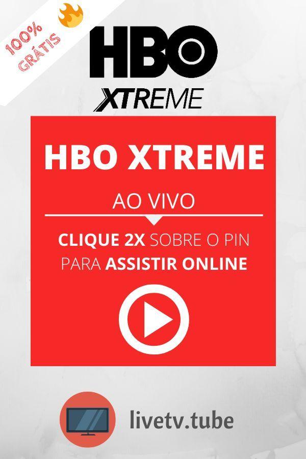 Hbo Xtreme Ao Vivo Programacao Online 24 Horas Em 2020 Com