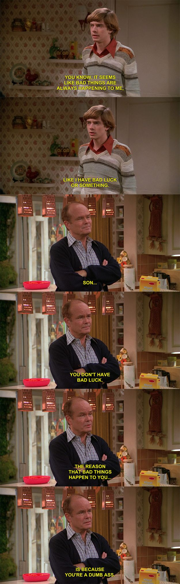"This one, too. | 23 Of The Best Burns From ""That '70s Show"""