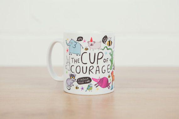 Poussée de la tasse de Courage - cadeau pour son cadeau - cadeau pour lui - pour ADO - la confiance en soi - anxiété - nouveau travail - Get well - Pâques-la grossesse