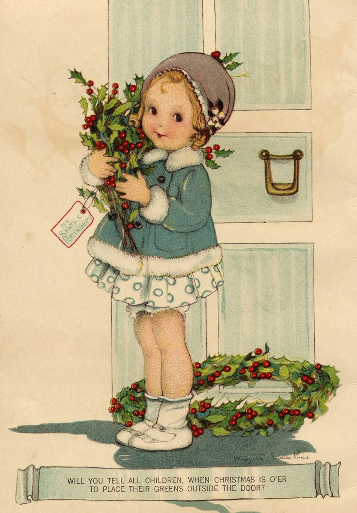 "Christmas illustration by Margaret Evans Price.  ""Will you tell all children, when Christmas is o'er To place their greens outside the door?""  (For Santa's Reindeer.)"