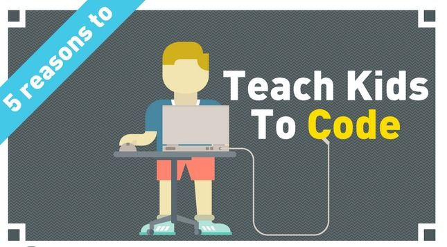 5 reasons to teach kids to code (Infographic)