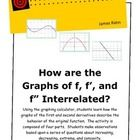 Using the graphing calculator, students learn how the graphs of the first and second derivatives describe the behavior of the original function. Th...