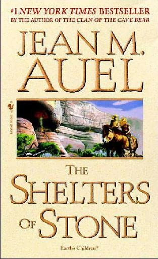 The Shelters of Stone (Earth's Children, book 5) by Jean Marie Auel