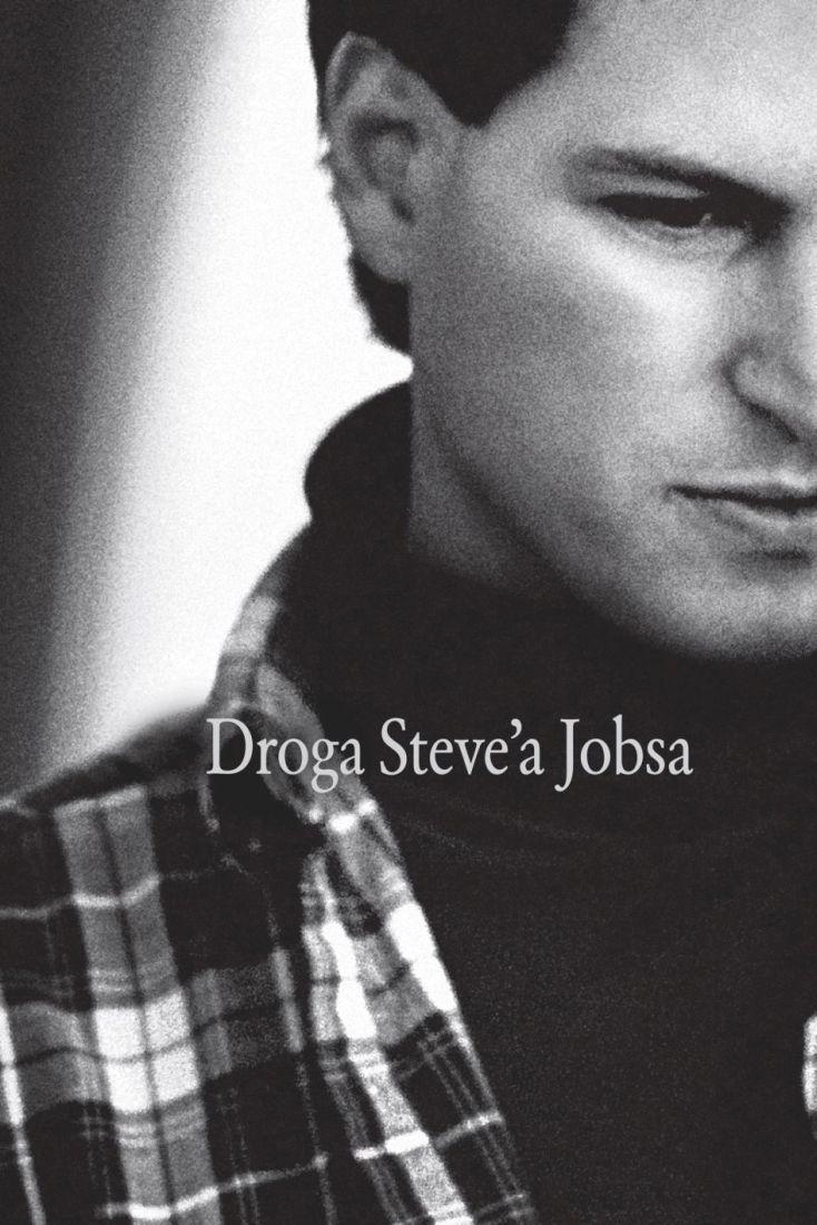 Droga Steve'a Jobsa -   Schlender Brent, Tetzeli Rick , tylko w empik.com: 40,99 zł. Przeczytaj recenzję Droga Steve'a Jobsa. Zamów dostawę do dowolnego salonu i zapłać przy odbiorze!