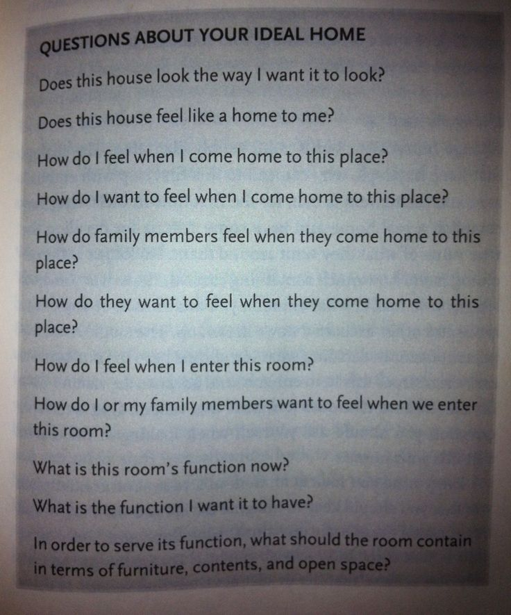 According to Peter Walsh in It's All Too Much, ask yourself these questions when beginning to clean and organize your home.