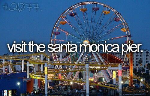 Visit The Santa Monica Pier. #Bucket List #Before I Die