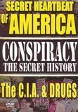 Conspiracy - The Secret History: The Secret Heartbeat of America: The C.I.A. and Drugs [DVD] [English] [1999]