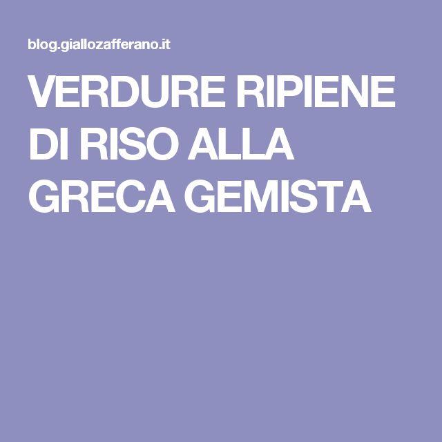 VERDURE RIPIENE DI RISO ALLA GRECA  GEMISTA