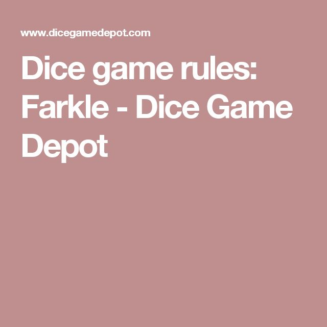 Dice game rules: Farkle - Dice Game Depot