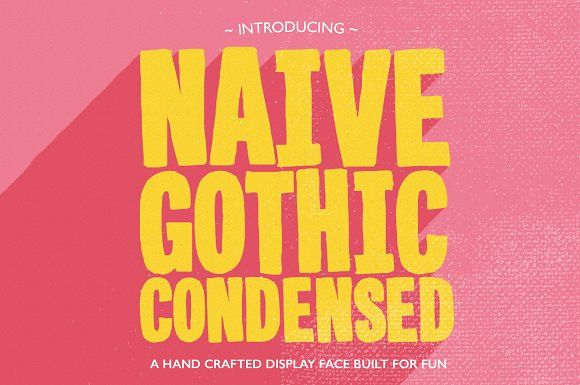 Naive Gothic Condensed by Yes! Creative on @creativemarket
